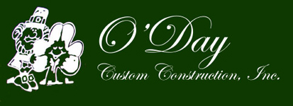 O'Day Custom Construction, Inc.
